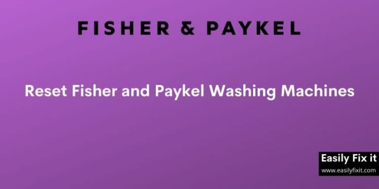 Reset Fisher and Paykel Washing Machines
