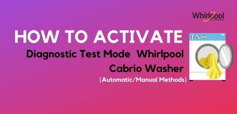Activate Diagnostic Test Mode on Whirlpool Cabrio Washer (Automatic/Manual Methods)