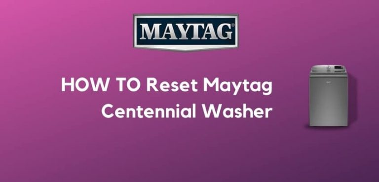 How to Reset Maytag Centennial Washer